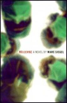 Bellevue: A Novel - Marc Siegel