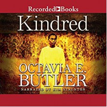 Kindred - Octavia E. Butler,Kim Staunton