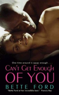 Can't Get Enough of You (Mrs. Green's Girls Series) - Bette Ford