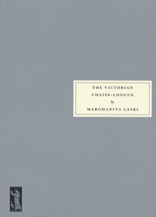 The Victorian Chaise-Longue - Marghanita Laski, P.D. James