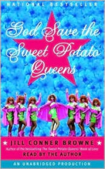 God Save the Sweet Potato Queens (Audio) - Jill Browne