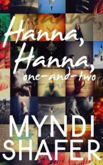 Hanna, Hanna, One-and-Two - Myndi Shafer, Julie Mason