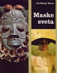 maske sveta - Oto Bihalji-Merin