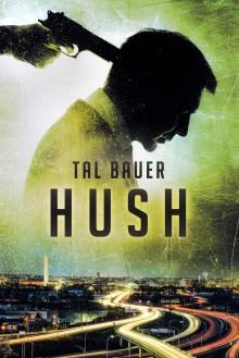 Hush - Tal Bauer