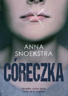 Córeczka - Anna Snoekstra