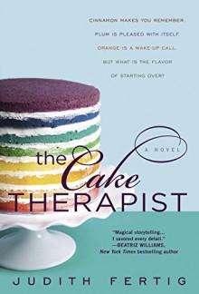 The Cake Therapist - Judith Fertig