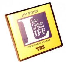Take Charge of Your Life - Jim Rohn