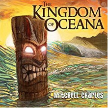 The Kingdom of Oceana (Volume 1) - Mitchell Charles