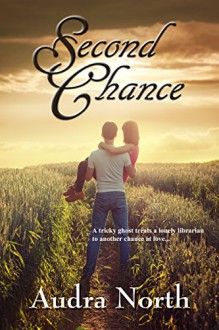 Second Chance - Audra North