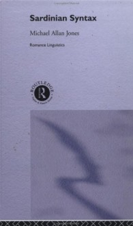 Sardinian Syntax (Romance Linguistics) - Michael Jones