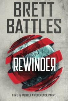 Rewinder (Rewinder Series) - Brett Battles