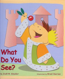 What Do You See? - Judith Snyder, Brad Davies