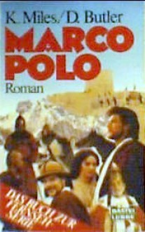 Marco Polo - Keith Miles, David Butler