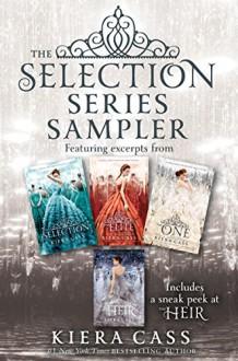 The Selection Series Sampler - Kiera Cass