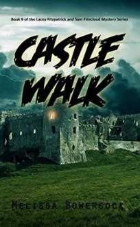 Castle Walk - Melissa Bowersock