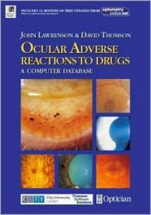 Ocular Adverse Reactions to Drugs (CD-ROM with 4 Page Booklet): A Computer Database - John G. Lawrenson
