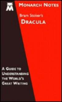 Bram Stoker's Dracula (Monarch Notes) - Robert Kaufman