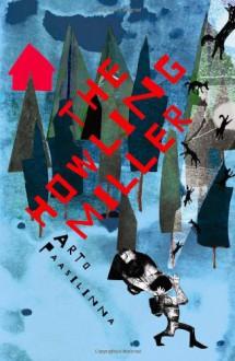 Howling Miller - Arto Paasilinna