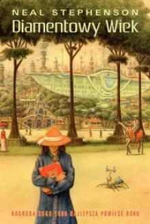 Diamentowy wiek - Neal Stephenson,Jędrzej Polak