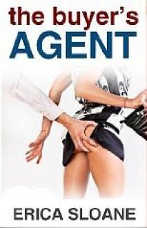 The Buyer's Agent - Erica Sloane