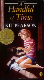 A Handful of Time (Puffin story books) - Kit Pearson