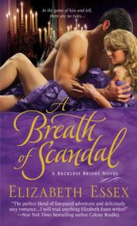 A Breath of Scandal - Elizabeth Essex