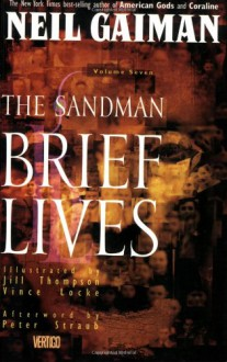The Sandman, Vol. 7: Brief Lives - Neil Gaiman, Vince Locke, Jill Thompson, Peter Straub