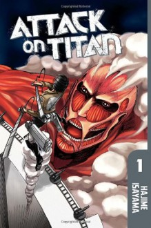 Attack on Titan, Volume 1 - Hajime Isayama