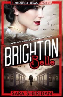Brighton Belle - Sara Sheridan