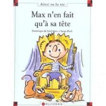 Max N'en Fait Qu'à Sa Tête - Dominique de Saint Mars, Serge Bloch