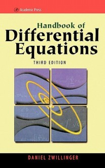 Handbook of Differential Equations - Daniel Zwillinger