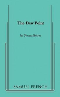 Dew Point - Neena Beber