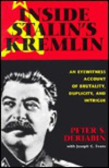Inside Stalin's Kremlin - Peter S. Deriabin