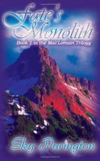 Fate's Monolith - Sky Purington