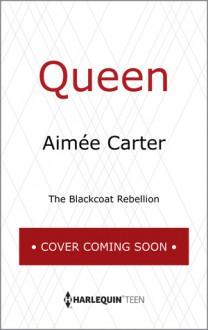 Queen - Aimee Carter