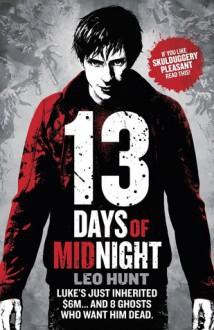 Thirteen Days of Midnight - Leo R. Hunt