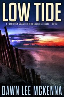 Low Tide (The Forgotten Coast Florida Suspense Series Book 1) - Dawn Lee McKenna