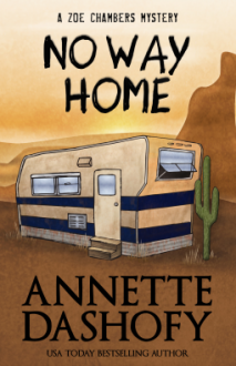 No Way Home (A Zoe Chambers Mystery) (Volume 5) - Annette Dashofy