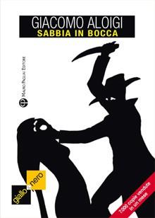Sabbia in bocca - Giacomo Aloigi
