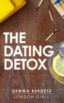 The Dating Detox - Gemma Burgess