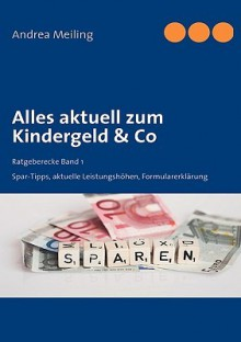 Alles Aktuell Zum Kindergeld & Co - Andrea Meiling