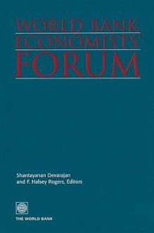 World Bank Economists' Forum, Volume 2 - Shantayanan Devarajan