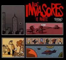 Los Invasores de Marte - Trino, Trino