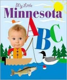 My Little Minnesota ABC - Cliff Road Books