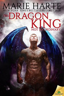 The Dragon King (Ethereal Foes) - Marie Harte