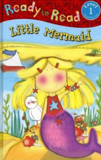 Ready to Read the Little Mermaid - Katie Saunders