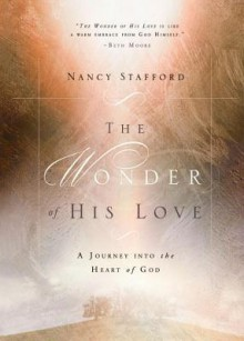 Wonder of His Love - Nancy Stafford