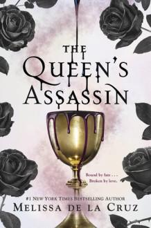 The Queen's Assassin - Melissa de la Cruz