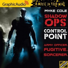 Shadow Ops: Control Point - Myke Cole