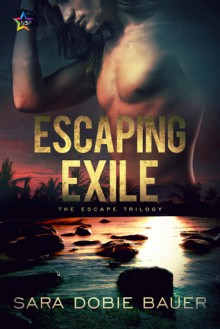 Escaping Exile (Escape Trilogy #1) - Sara Dobie Bauer